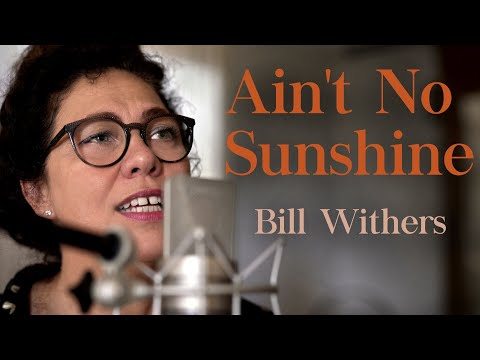 Ain't no sunshine - Bill Withers - Female singer - Cover by Orange trio Music